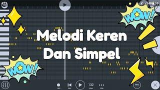 Melodi Keren Dan Simpel [FL Studio Mobile] Free FLM