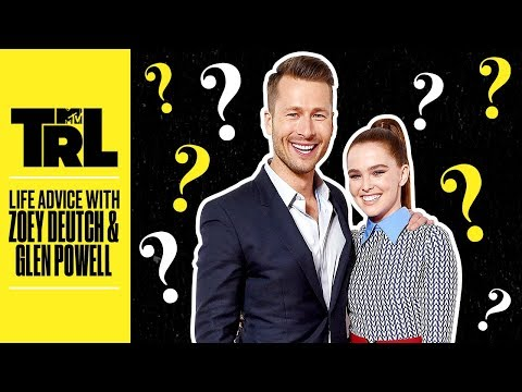 Zoey Deutch & Glen Powell's Advice On Crushes 💖 & More | Life Advice | TRL Mp3