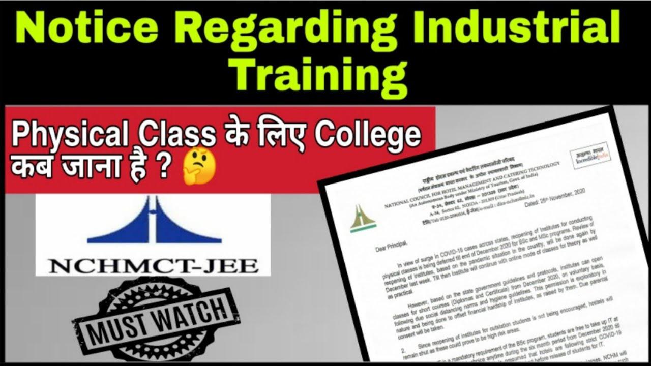 Industrial Training के लिए कब जाना है ? Physical Reporting के लिए कब जाना है ? Diploma in IHM