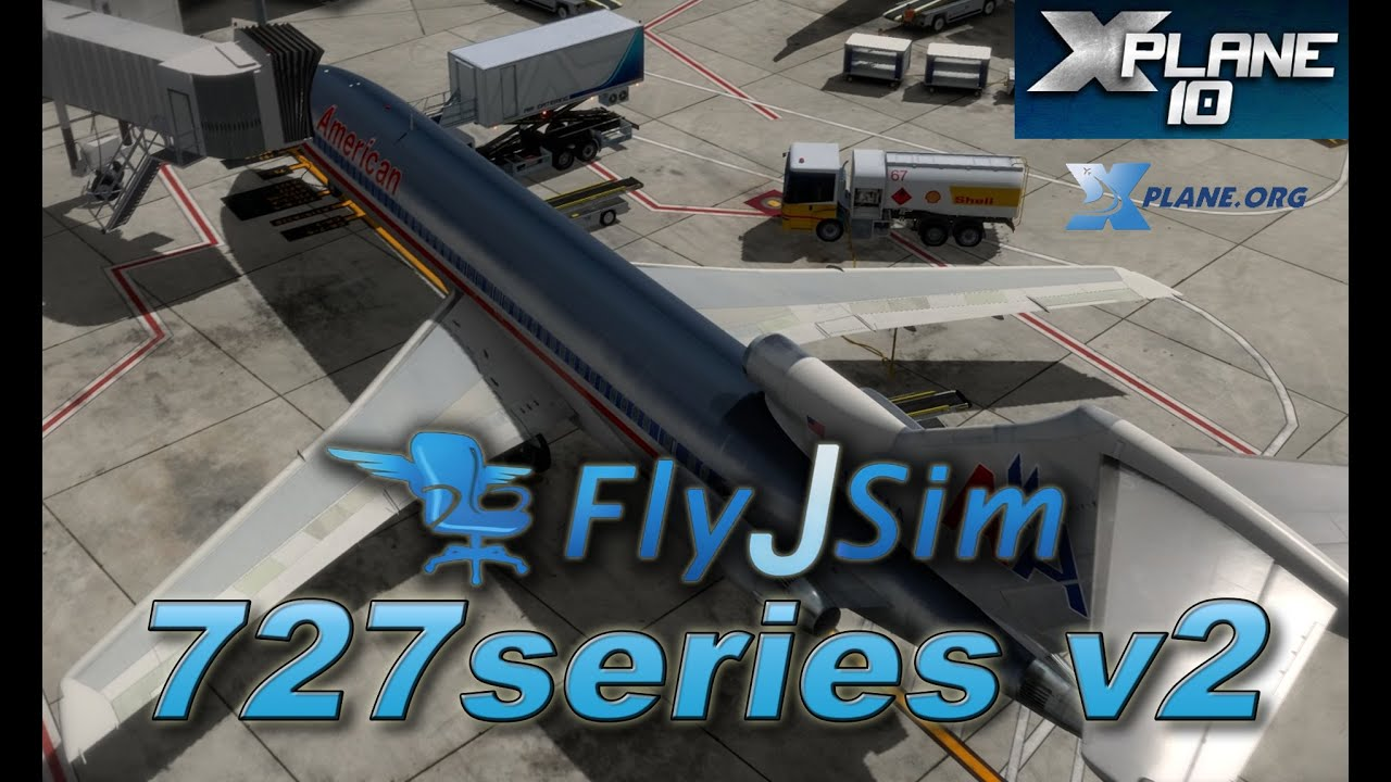 FlyJSim 727 Complete Series - Mac and PC for X-Plane 10 - In situ