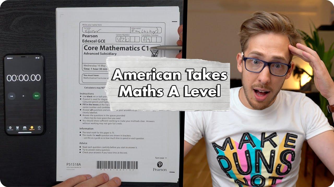 American Takes British A Level Maths Test