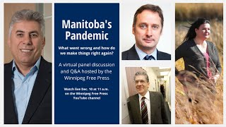 Manitoba's Pandemic: What went wrong and how do we make things right again?