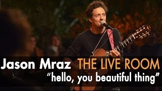 "Jason Mraz - ""Hello, You Beautiful Thing"" (Live @ Mraz Organics"