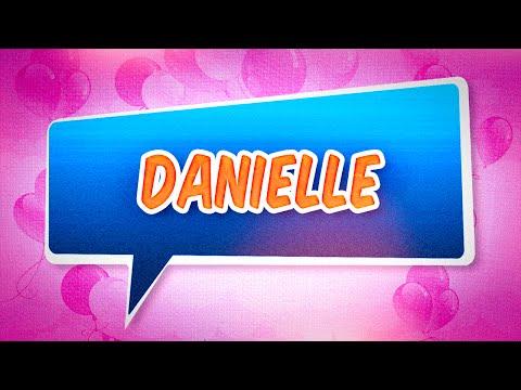 Joyeux Anniversaire Danielle Starmyname Shazam
