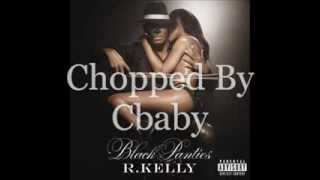 R. Kelly - Marry The Pussy (Chopped N Screwed)