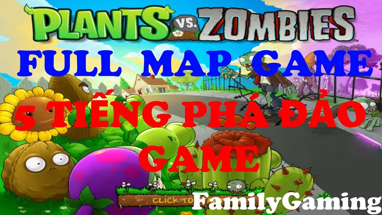 Hoa Quả Nổi Giận | Plants Vs. Zombies | Full Map Game - Phá đảo hoa quả nổi giận