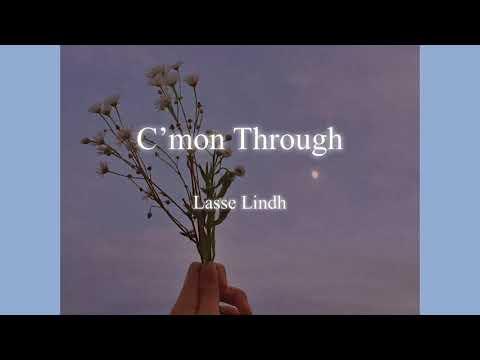 [노래추천] C'mon Through-Lasse Lindh (가사번역)