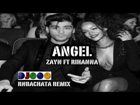 Angel -  Zayn ft Rihanna -  DJ OOO Bachata Remix