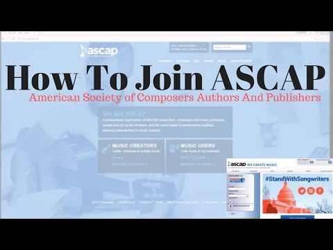 How to Join ASCAP American Society of Composers Authors and Publishers