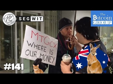 The Bitcoin Group #141 - Segwit Activated - Above Market Value - Down Under - Mt. Gox Comeback?
