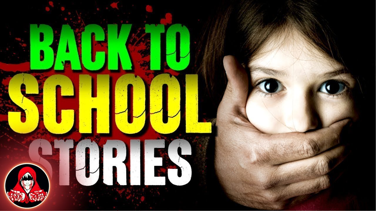 5 Creepy Back to School Stories - Darkness Prevails