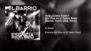 Hola ¿Cómo Estás? (En Vivo en el Teatro Real) (Bonus Track) (feat. Peret)
