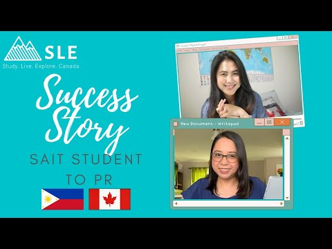 SAIT: STUDENT TO PR - International Student In Canada - Success Story - Immigrate To Canada