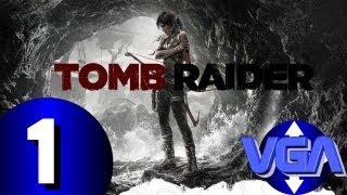 VGA Tomb raider playthrough  french square enix ps3 xbox 360 pc 2013 HD PART 1