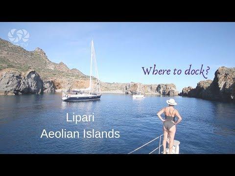 Aeolian Islands, docking options around LIPARI island | Sicily | sea tv