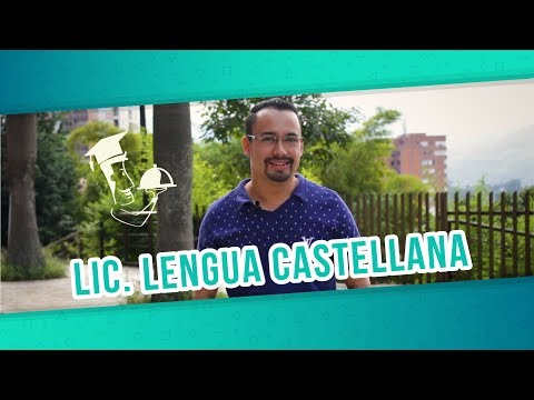 ¿Vale la pena estudiar Lic. en Lengua Castellana? - Carreras a la carta