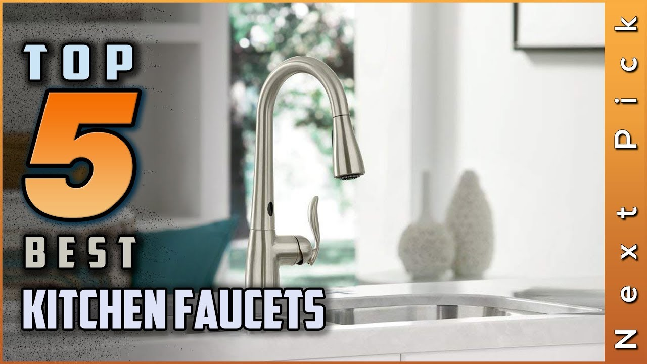 Top 5 Best Kitchen Faucets Reviews In 2020 Youtube