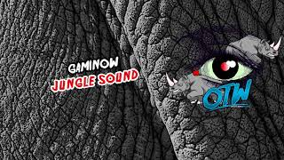 Gaminow - Jungle Sound (Rhino EP Out Now!) [FREE DOWNLOAD]