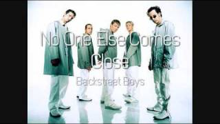 Backstreet Boys - No One Else Comes Close (HQ)