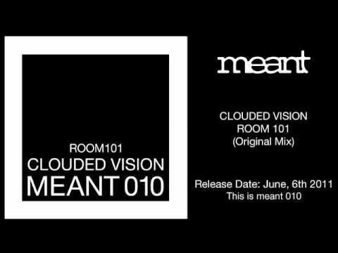 Clouded Vision - Room 101 (Original Mix)