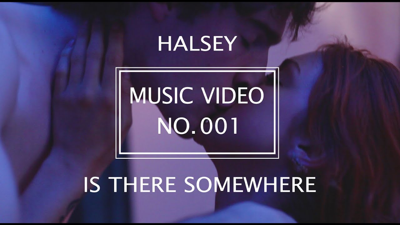 Download Is There Somewhere - Halsey (Music Video)