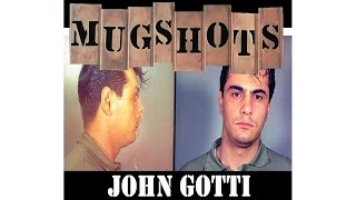 Mugshots: John Gotti - End of the Sicilians