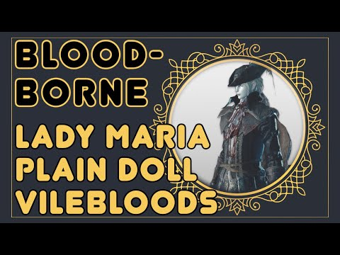 Podcast: Maria and the Doll with Jeremy Greer and Richard Pilbeam (Bloodborne lore)