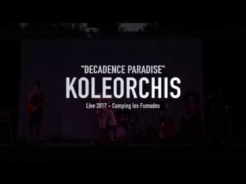 KOLEORCHIS ''LIVE''   DECADENCE PARADISE