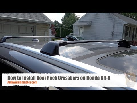 How To Install Roof Rack Crossbars On Honda Cr V Youtube