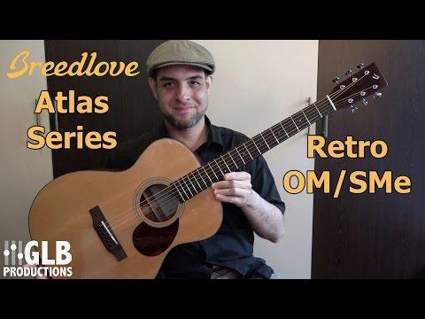Breedlove Atlas Retro OM/SMe review