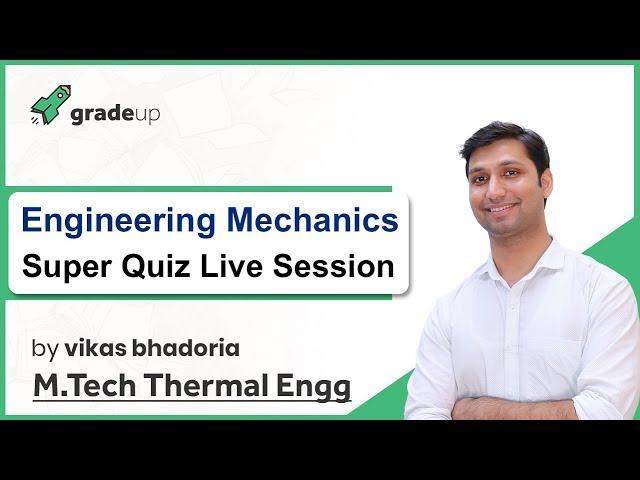 GATE ME 2019 | Engineering Mechanics Super Quiz | Live Discussion