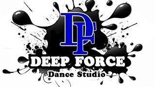 Deep force профессиональная современная школа танцев профессиональные уроки хип-хопа Николаев цены