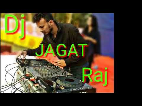 DJ JAGAT RAJ || HARD MIXING || TERI AAKHYA KA YO KAJAL SONG