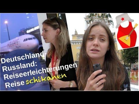 Deutschland-Russland: Reiseschikanen oder Reiseerleichterungen