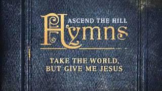 I Surrender All- Ascend The Hill