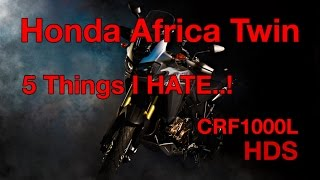 5 Things I hate about the honda Africa Twin