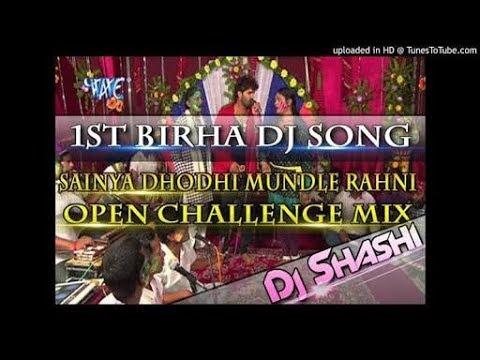 Dj Shashi Sainya Dhodhi Mundle Rahni Open Challenge Mix || Holi song 2018