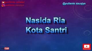 Kota Santri - Nasida Ria (Karaoke Tanpa Vokal)