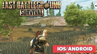 Last Battleground Survival - Gameplay   Ios / Android