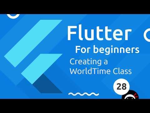 Flutter Tutorial for Beginners #28 - WorldTime Custom Class