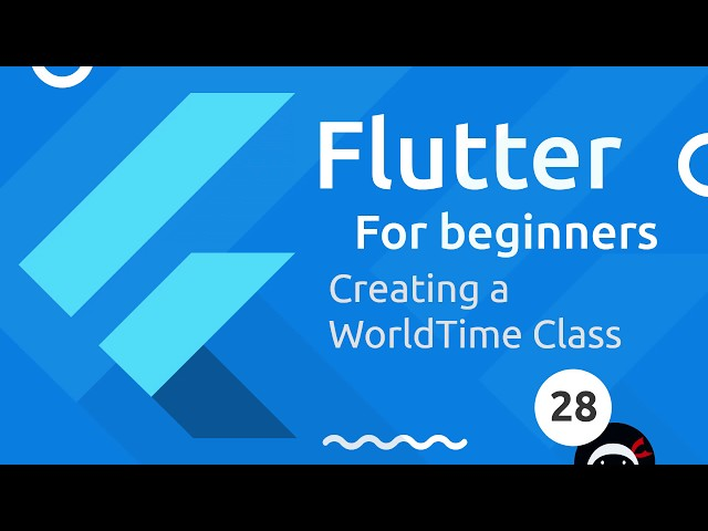 Flutter Tutorial for Beginners #28 - WorldTime Custom Class