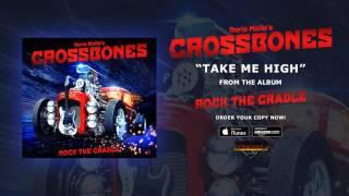 "Dario Mollo's Crossbones – ""Take Me High"" (Official Audio)"