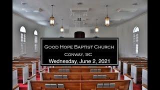 Wednesday Service 6/2/21