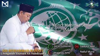 Kunci Hidup Sehat dari Buya KH. Muhammad Hanafi   Penasehat Majlis Sholawat Nailul Muna Indonesia