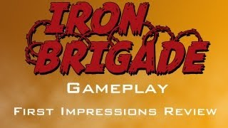 Iron Brigade Gameplay, Opinions & First Impressions Review