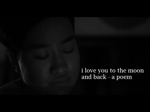 I Love You To The Moon And Back Poem By Visakha Youtube