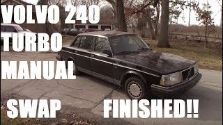 Volvo 240 Turbo Manual Swap First Start