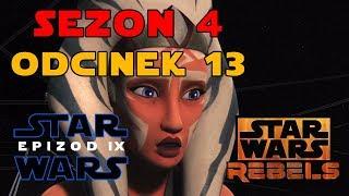 Star Wars Rebelianci Sezon 4 Odcinek 13 - A World Between Worlds - Recenzja PL, teorie, komentarze