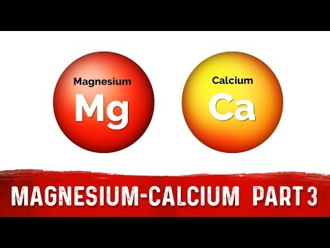 Magnesium and Calcium (Part 3)