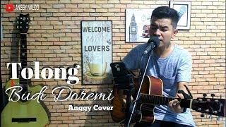 Tolong - Budi Doremi   Anggy NaLdo (Live Cover)